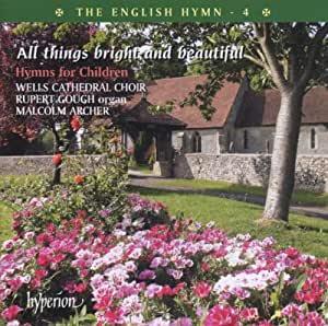 English Hymn V.4 All Things Bright & Beautiful. Hy