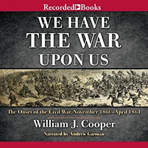 We Have the War upon Us Audiobook