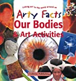 Our Bodies and Art Activities, Rosie McCormick, 077871117X