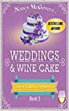 Weddings & Wine Cake: A Culinary Cozy Mystery (Comfort Cakes Cozy Mysteries Book 5)