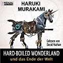 Hardboiled Wonderland und das Ende der Welt Audiobook by Haruki Murakami Narrated by David Nathan