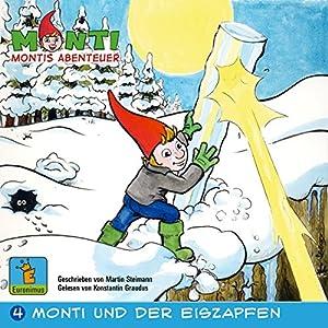 Monti und der Eiszapfen (Montis Abenteuer 4) Hörbuch