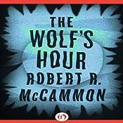 The Wolf's Hour | Robert McCammon
