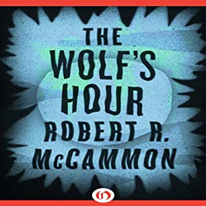 The Wolf's Hour Audiobook