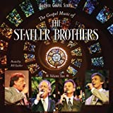 The Gospel Music of the Statler Brothers: Volume 2