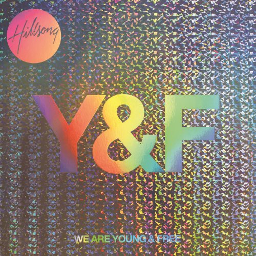 We Are Young & Free Album Cover