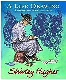 A Life Drawing, Shirley Hughes, 0370326059