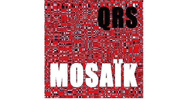 Mosaïk de QRS en Amazon Music - Amazon.es