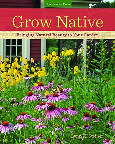 Native Garden - Grow Native: Bringing Natural Beauty to Your Garden