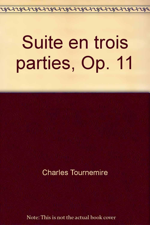 Suite en trois parties, Op. 11 PDF