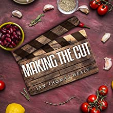 Making the Cut Audiobook by Ian Thomas Healy Narrated by Summer Jo Swaine