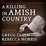 #8: A Killing in Amish Country: Sex, Betrayal, and a Cold-blooded Murder