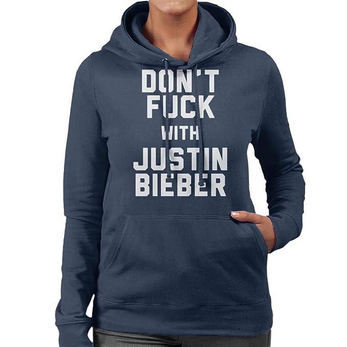 Coto7 Dont Fuck with Justin Bieber Womens Hooded Sweatshirt: Amazon.es: Ropa y accesorios