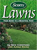 Scotts Lawns: Your Guide to a Beautiful Yard by Nick E. Christians (15-Feb-2002) Paperback