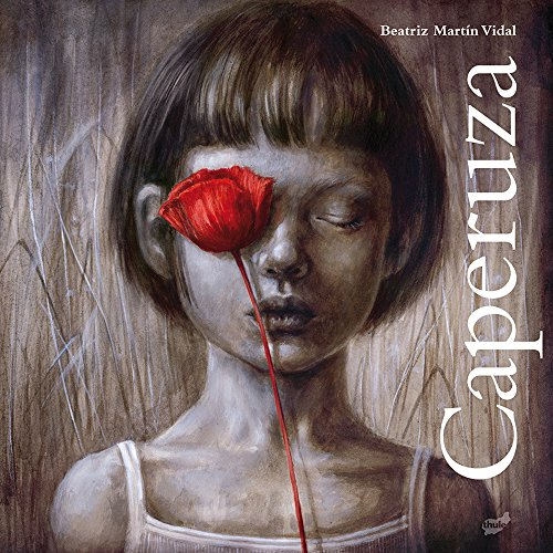 Caperuza (Spanish Edition) [Beatriz Martin Vidal] (Tapa Dura)
