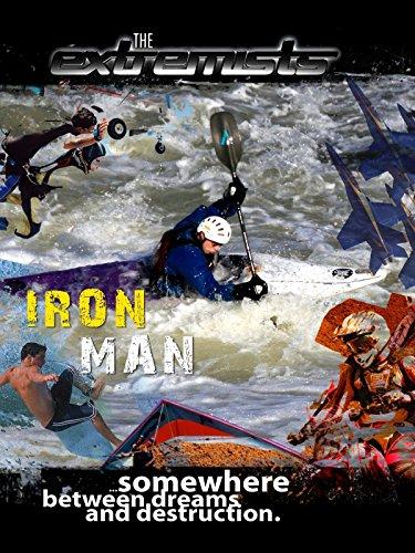 The Extremists - Iron Men - Allen Mark Ironman