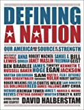 img - for Defining a Nation: Our America and the Source of Its Strength book / textbook / text book