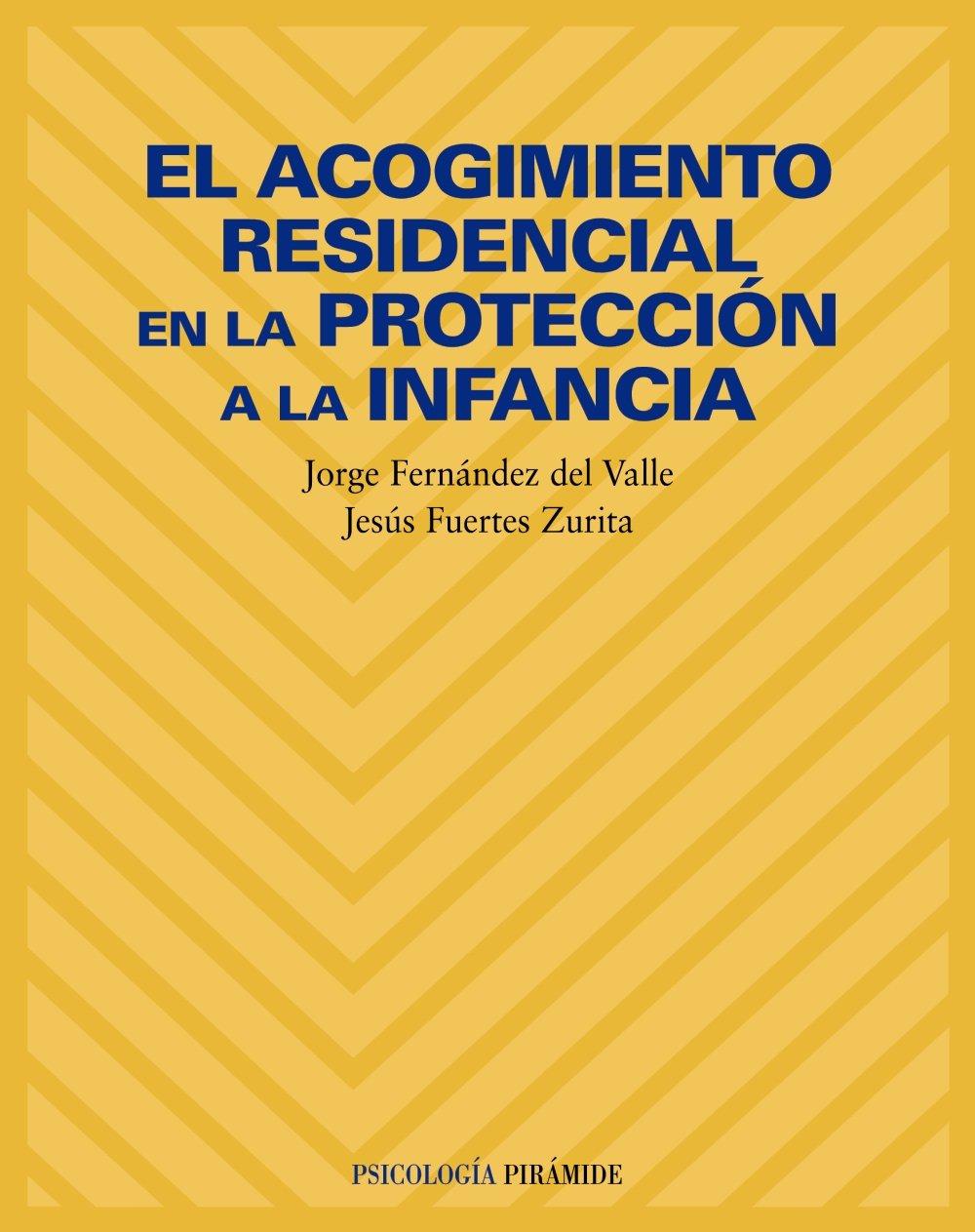 El acogimiento residencial en la protección a la infancia ...