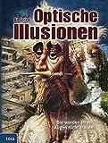 Optische Illusionen: Sie werden Ihren Augen nicht trauen!