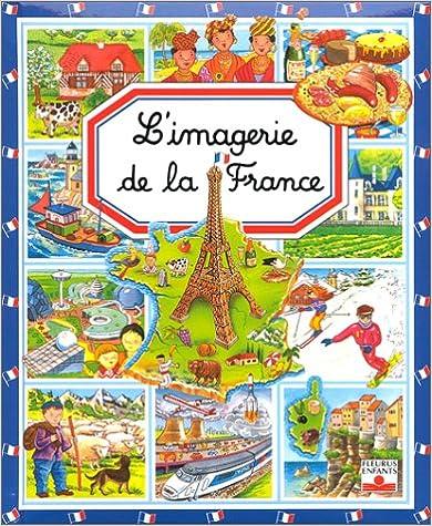 Livres audio en ligne gratuits sans téléchargement L'Imagerie de la France 2215060522 PDF