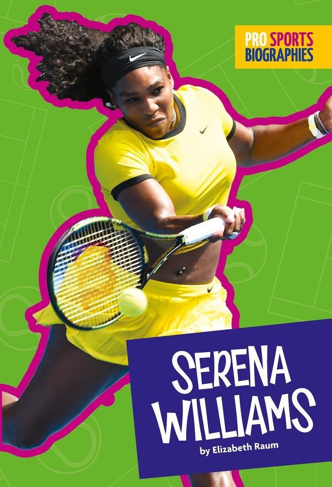 Serena Williams (Pro Sports Biographies)