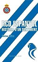 RCD Espanyol. Història D'un Sentiment: 1 (Base