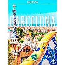 Barcelona Guía de Viaje (Spanish Edition)