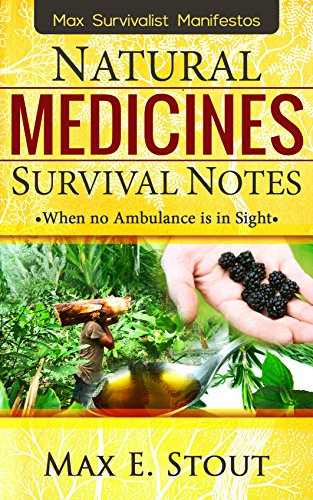 A Beginner's Urban Survival Prepping Guide: Survivalist Natural Medicines : Basic Prepper And Survival Medicine Tips in the Prepping Urban Environment(The Prepper's Urban survival Guide) by [Stout, Max]