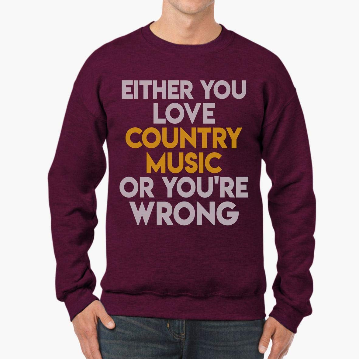 I Love Country Music Funny Country Music Unisex Sweatshirt tee