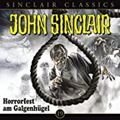 Horrorfest am Galgenhügel (John Sinclair Classics 19) | Jason Dark