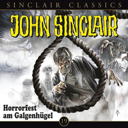 Horrorfest am Galgenhügel (John Sinclair Classics 19)