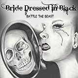 Bride Dressed in Black: Battle the Beast (Audio CD)