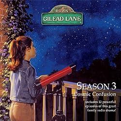 Down Gilead Lane, Season 3: Cosmic Confusion