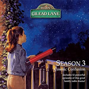 Down Gilead Lane, Season 3: Cosmic Confusion Radio/TV Program