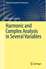 Harmonic and Complex Analysis in Several Variables (Springer Monographs in Mathematics) Kindle Edition