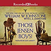 Those Jensen Boys! | William W. Johnstone, J. A. Johnstone