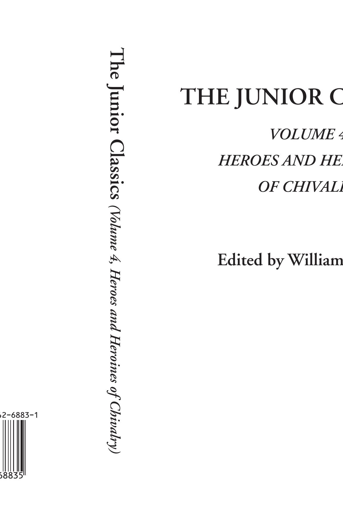 The Junior Classics (Volume 4, Heroes and Heroines of Chivalry) PDF