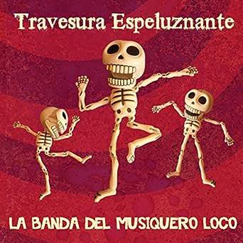 Travesura Espeluznante de La Banda Del Musiquero Loco en Amazon ...