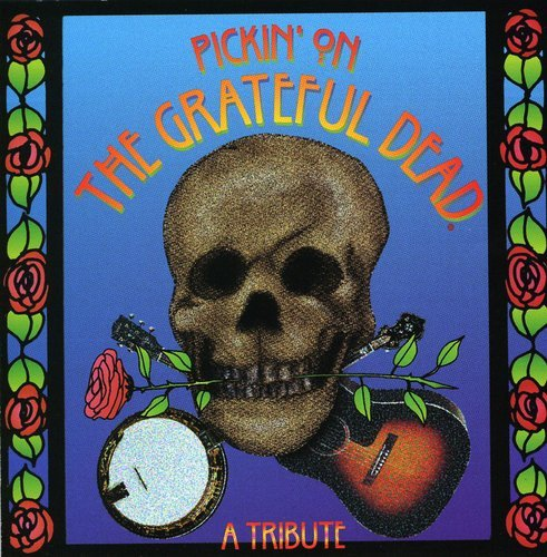 Pickin on the Grateful Dead: A Tribute / Various by Cmh Records