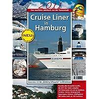 Cruise Liner in Hamburg 2011: Das maritime Jahrbuch aus der Hansestadt