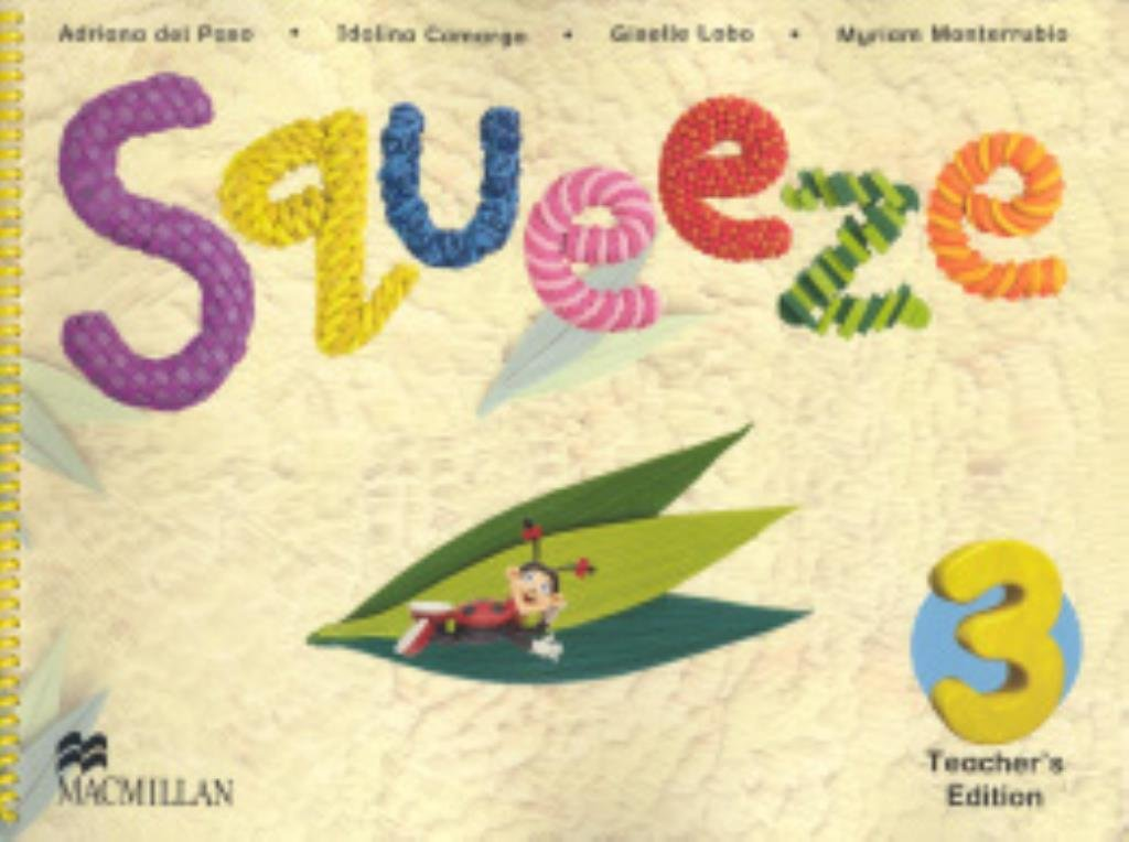 Download Squeeze Teacher's Edition-3 (In English) ebook