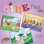 Nine Pies | B.J. Burden