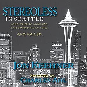 Stereoless in Seattle Audiobook