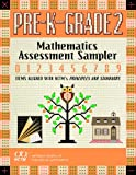 Mathematics Assessment Sampler, Prekindergarten-Grade 2 : Items Aligned with Nctm's Principles and Standards for School Mathematics, Huinker, DeAnn and Collins, Anne M., 087353591X