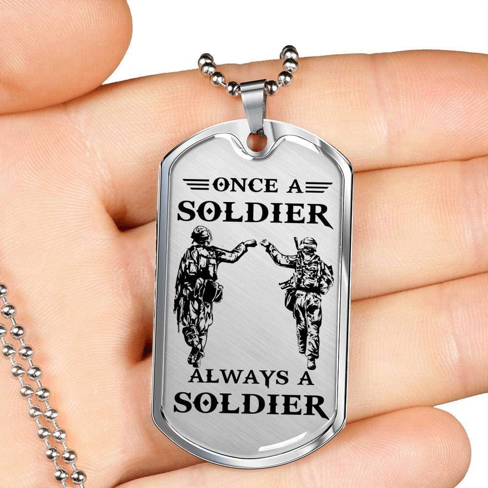 Once A Soldier Always A Soldier Dog Tag Military Anniversary Birthday Xmas Gifts for Men Grandpa Dad Brother Son