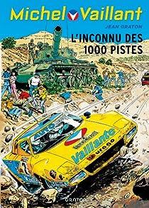 Michel Vaillant, Tome 37 : L'inconnu des 1000 pistes par Graton