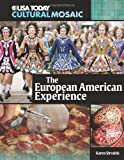 The European American Experience, Karen Sirvaitis, 0761340882