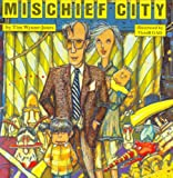 Mischief City, Tim Wynne-Jones, 0888990499