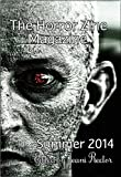 img - for The Horror Zine Magazine Summer 2014 book / textbook / text book