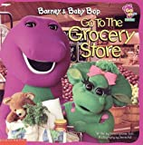 Barney and Baby Bop Go to the Grocery Store, Donna D. Cooner and Dennis Full, 157064117X